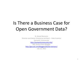 Is There a Business Case for Open Government Data?
