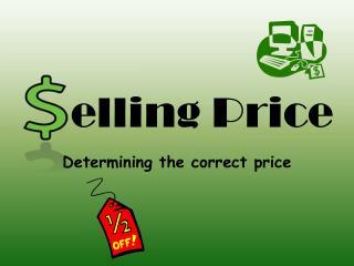 elling  Price