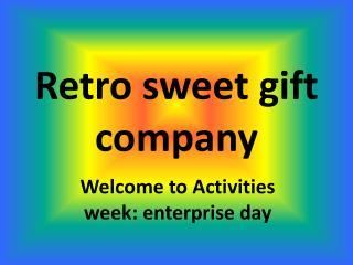 Retro sweet gift company
