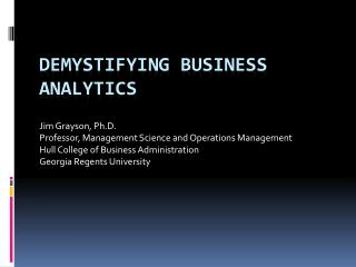 DEMYSTIFYING Business Analytics