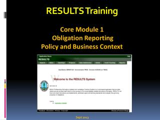 RESULTS Training Core Module 1  Obligation Reporting  Policy and Business Context