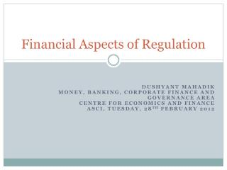 Financial Aspects of Regulation