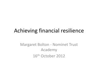 Achieving financial resilience
