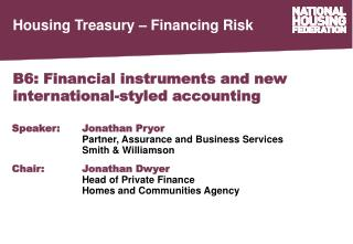 B6: Financial instruments and new international-styled accounting