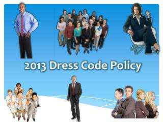 2013 Dress Code Policy