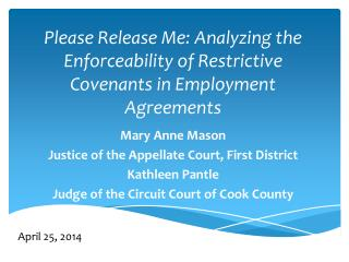 Please Release Me: Analyzing the Enforceability of Restrictive Covenants in Employment Agreements