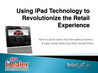 Using iPad Technology to Revolutionize the Retail Experience
