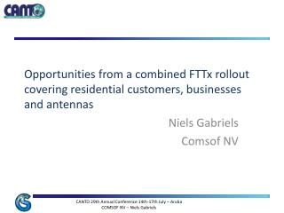 Opportunities from a combined  FTTx  rollout  covering  residential customers, businesses and antennas