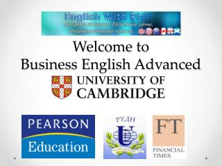 Welcome  to  Business English Advanced  Course
