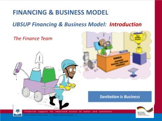 FINANCING & BUSINESS MODEL