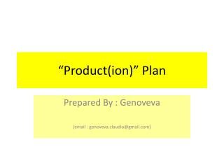 """Product(ion )"" Plan"