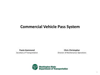 Commercial Vehicle Pass System