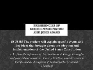 Presidencies of George Washington and John Adams