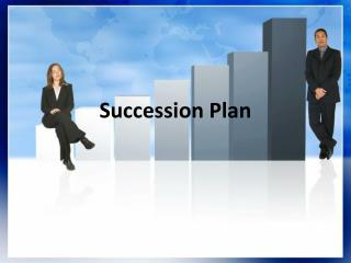 Succession Plan