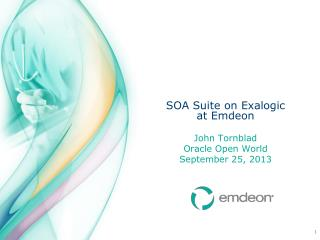 SOA Suite on Exalogic at Emdeon