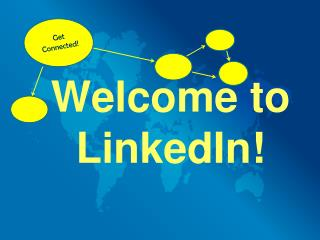 Welcome to LinkedIn!