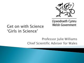 Get on with Science  'Girls in Science'
