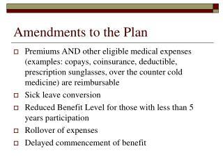 amendments to the plan