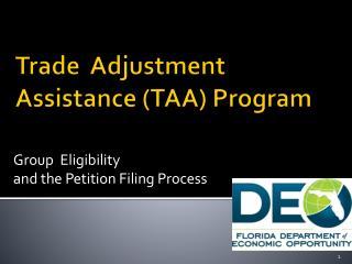 Trade  Adjustment  Assistance (TAA) Program