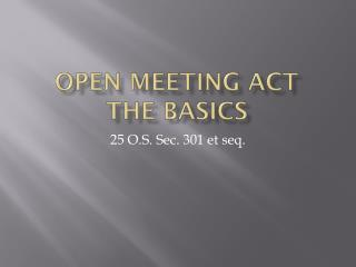 Open Meeting Act The Basics