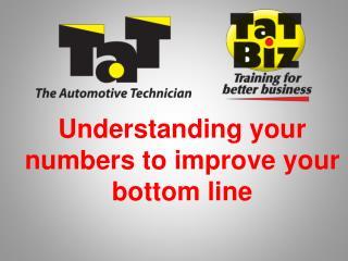 Understanding your numbers to improve your bottom line