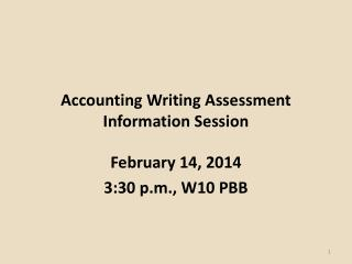 Accounting Writing Assessment Information Session