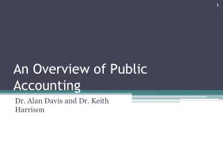 An Overview of Public Accounting