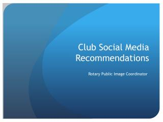 Club Social Media Recommendations
