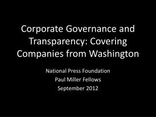 Corporate Governance and Transparency: Covering Companies from Washington