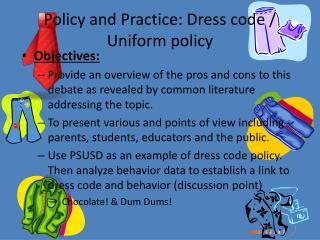 Policy and Practice: Dress code / Uniform policy