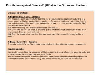 Prohibition against  'interest'  ( Riba )  in the Quran and  Hadeeth