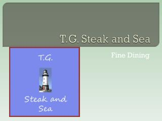 T.G. Steak and Sea