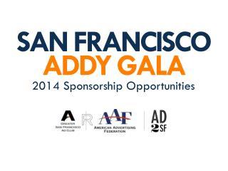 SAN FRANCISCO  ADDY GALA
