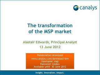 The transformation                        of the MSP market