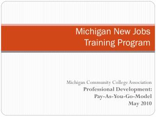 Michigan New Jobs  Training Program