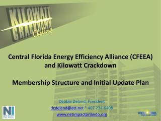 Central Florida Energy Efficiency Alliance (CFEEA) and Kilowatt Crackdown Membership Structure and Initial Update Plan