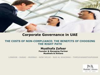 Corporate Governance in UAE  THE COSTS OF NON-COMPLIANCE: THE BENEFITS OF CHOOSING THE RIGHT PATH