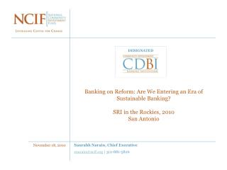 Banking on Reform: Are We Entering an Era of Sustainable Banking? SRI in the Rockies, 2010 San Antonio