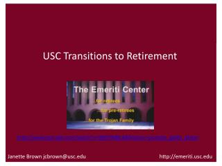 Janette Brown jcbrown@usc.edu                                                        http://emeriti.usc.edu