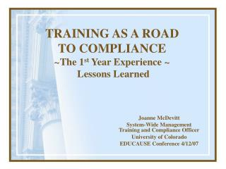 training as a road to compliance the 1st year experience   lessons learned