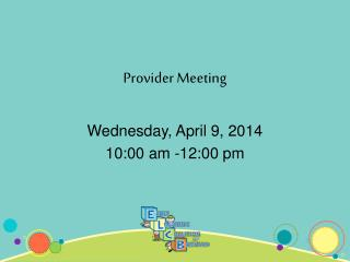 Provider Meeting