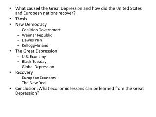 What  caused the Great Depression and how did the United States and European nations recover? Thesis New Democracy Coal