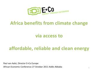 Africa b enefits from climate change via access to affordable, reliable and clean energy