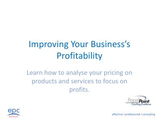 Improving Your Business�s Profitability