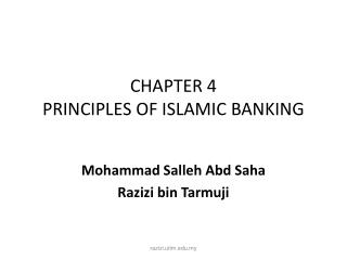 CHAPTER 4 PRINCIPLES OF ISLAMIC BANKING