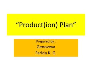 �Product(ion) Plan�