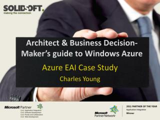 Architect  & Business Decision-Maker's guide to Windows Azure