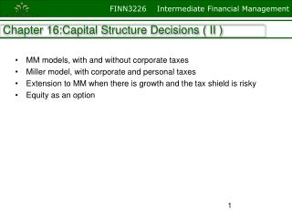 Chapter 16:Capital Structure Decisions ( II )