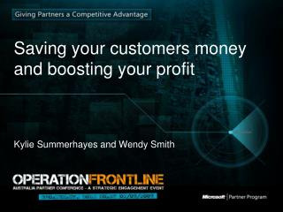 Saving your customers money and boosting your profit