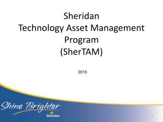 Sheridan  Technology Asset Management Program (SherTAM)
